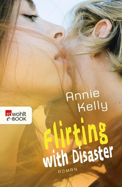 Flirting with Disaster von Kelly,  Annie, Schickenberg,  Michael