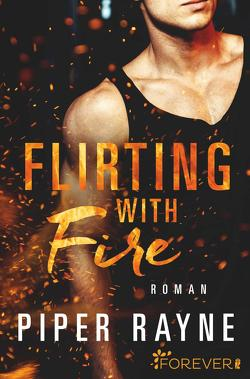 Flirting with Fire von Agnew,  Cherokee Moon, Rayne,  Piper