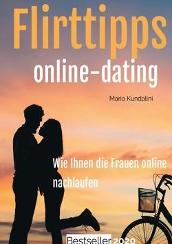 Flirttipps – Online-Dating von Kundalini,  Maria