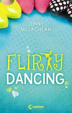 Flirty Dancing von Bauroth,  Jeannette, McLachlan,  Jenny