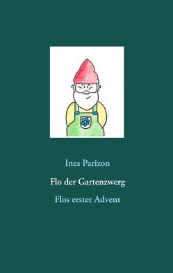 Flo der Gartenzwerg von Parizon,  Ines