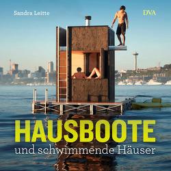 Hausboote und schwimmende Häuser von Leitte,  Sandra