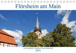 Flörsheim am Main vom Frankfurter Taxifahrer Petrus Bodenstaff (Tischkalender 2019 DIN A5 quer) von Bodenstaff,  Petrus