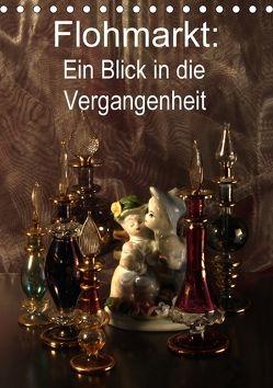Flohmarkt: Ein Blick in die Vergangenheit (Tischkalender 2018 DIN A5 hoch) von Eugenia,  Jurjewa
