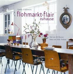 Flohmarkt-Flair zuhause von Beier,  Brigitte, Chalmers,  Emily, Hanan,  Ali, Treloar,  Debi