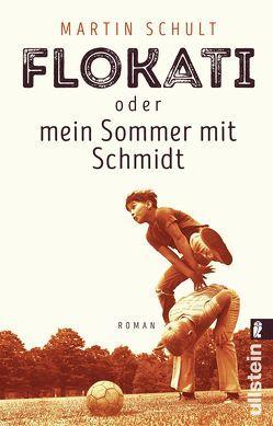 Flokati oder mein Sommer mit Schmidt von Schult,  Martin