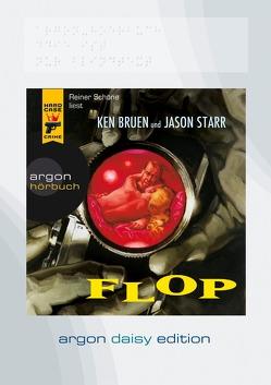 Flop (DAISY Edition) von Betzenbichler,  Richard, Bruen,  Ken, Schöne,  Reiner, Starr,  Jason