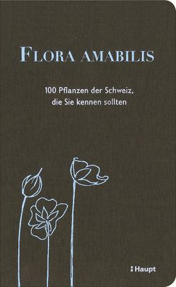 Flora amabilis von Möhl,  Adrian, Sonney,  Denise