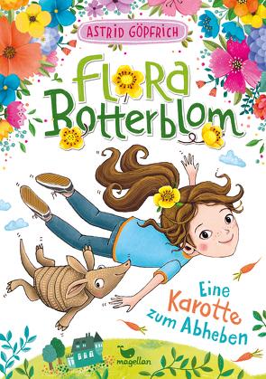 Flora Botterblom – Eine Karotte zum Abheben – Band 2 von Göpfrich,  Astrid, Grigo,  Pe
