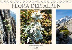 Flora der Alpen (Tischkalender 2019 DIN A5 quer) von Schwarzfischer Miriam,  Fotografin