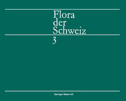 Flora der Schweiz und angrenzender Gebiete von Hess, HIRZEL, LANDOLT
