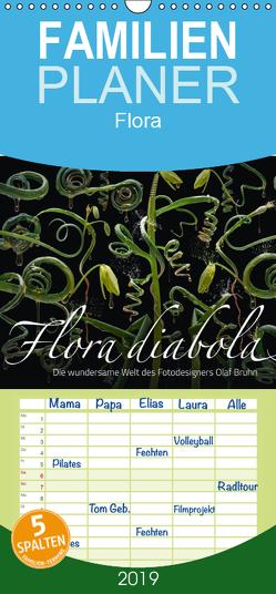 Flora diabola – Die wundersame Welt des Fotodesigners Olaf Bruhn – Familienplaner hoch (Wandkalender 2019 , 21 cm x 45 cm, hoch) von Bruhn,  Olaf