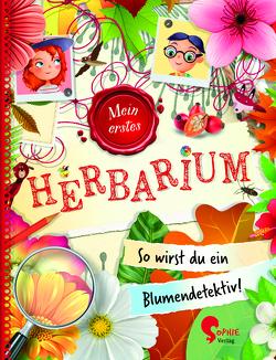 Flora & Leo. Mein erstes Herbarium von Schreier,  Christine, Stefani,  Alberto