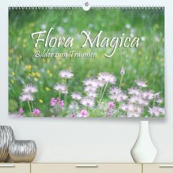 Flora Magica (Premium, hochwertiger DIN A2 Wandkalender 2020, Kunstdruck in Hochglanz) von Watzinger - traumbild , - Max
