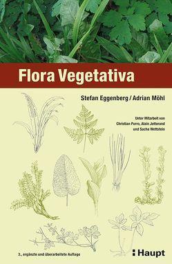 Flora Vegetativa von Eggenberg,  Stefan, Möhl,  Adrian