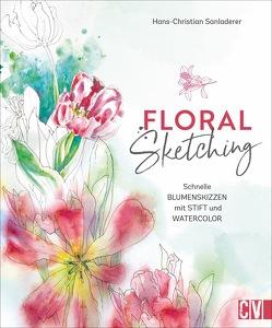Floral Sketching von Sanladerer,  Hans-Christian