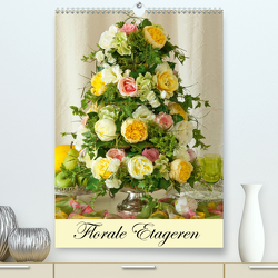 Florale Etageren (Premium, hochwertiger DIN A2 Wandkalender 2021, Kunstdruck in Hochglanz) von Meyer,  Sina