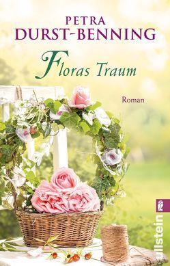 Floras Traum (Das Blumenorakel) von Durst-Benning,  Petra