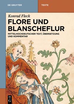 Flore und Blanscheflur von Fleck,  Konrad, Putzo,  Christine