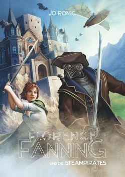 Florence Fanning und die Steampirates von Romic,  Jo