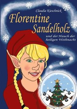 Florentine Sandelholz von Kieschnick,  Claudia