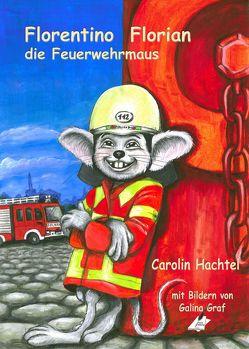 Florentino Florian von Hachtel,  Carolin