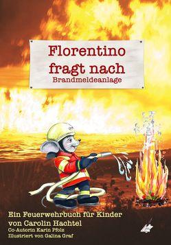 Florentino fragt nach von Graf,  Galina, Hachtel,  Carolin, Pfolz,  Karin