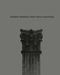 Florenz und die Toscana von Engelhardt, HENKELMANN, Krämer