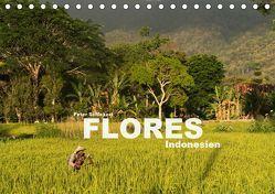 Flores – Indonesien (Tischkalender 2019 DIN A5 quer) von Schickert,  Peter
