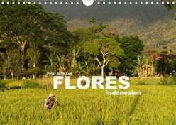 Flores – Indonesien (Wandkalender 2018 DIN A4 quer) von Schickert,  Peter