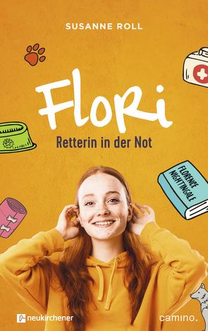 Flori – Retterin in der Not von Roll,  Susanne