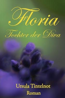 Floria Tochter der Diva von Tintelnot,  Ursula