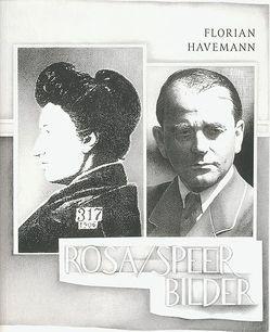 Florian Havemann –  Rosa /Speer Bilder