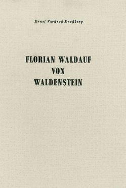 Florian Waldauf von Waldenstein von Verdross-Drossberg,  Ernst