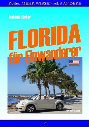 Florida für Einwanderer von Elster,  Antonio