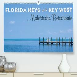 FLORIDA KEYS UND KEY WEST Malerische Reiseroute (Premium, hochwertiger DIN A2 Wandkalender 2021, Kunstdruck in Hochglanz) von Viola,  Melanie
