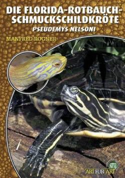 Florida-Rotbauch-Schmuckschildkröte von Rogner,  Manfred