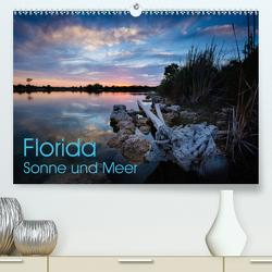 Florida. Sonne und Meer (Premium, hochwertiger DIN A2 Wandkalender 2020, Kunstdruck in Hochglanz) von Dietz,  Rolf
