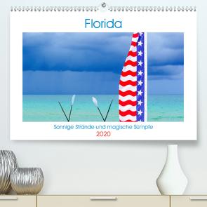 Florida – Sonnige Strände und magische Sümpfe (Premium, hochwertiger DIN A2 Wandkalender 2020, Kunstdruck in Hochglanz) von U-DO