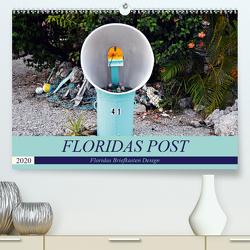 Floridas Post (Premium, hochwertiger DIN A2 Wandkalender 2020, Kunstdruck in Hochglanz) von Schroeder,  Thomas