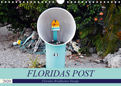 Floridas Post (Wandkalender 2020 DIN A4 quer) von Schroeder,  Thomas
