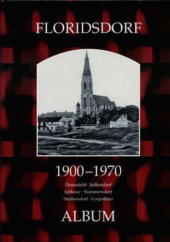 Floridsdorf 1900-1970 von Lunzer,  Christian, Seemann,  Helfried