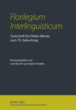«Florilegium Interlinguisticum» von Brosch,  Cyril, Fiedler,  Sabine