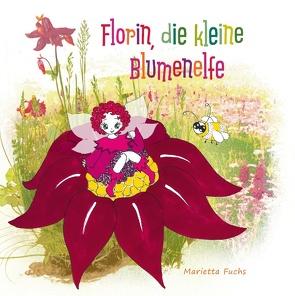 Florin, die kleine Blumenelfe von Fuchs,  Marietta