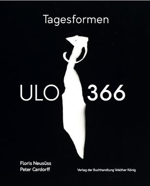 Floris Neusüss / Peter Cardorff: Tagesformen – ULO 366