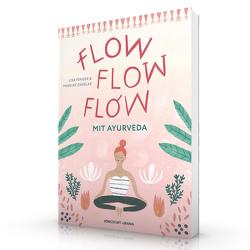 Flow flow flow mit Ayurveda von Engelke,  Mareike, Fenger,  Lisa