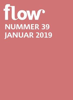 Flow Nummer 39 (1/2019) von Gruner+Jahr GmbH