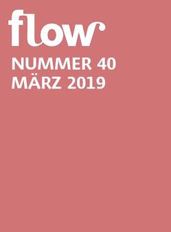 Flow Nummer 40 (2/2019) von Gruner+Jahr GmbH