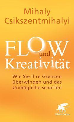 FLOW und Kreativität von Csikszentmihalyi,  Mihaly, Klostermann,  Maren