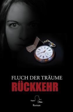 Fluch der Träume / Fluch der Träume 3 von Ferdinand,  Tanja, Fölske,  Stephan, Klukas,  Anja